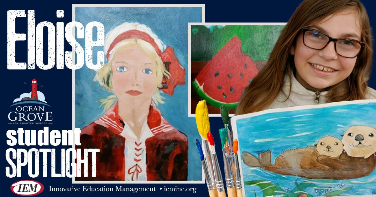 Student Spotlight: Eloise T.